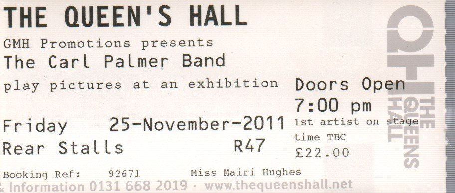CARL PALMER BAND - Plays Pictures At An Exhibition Queen's Hall Edinburgh 25 Nov 2011 - Ticket concert / party