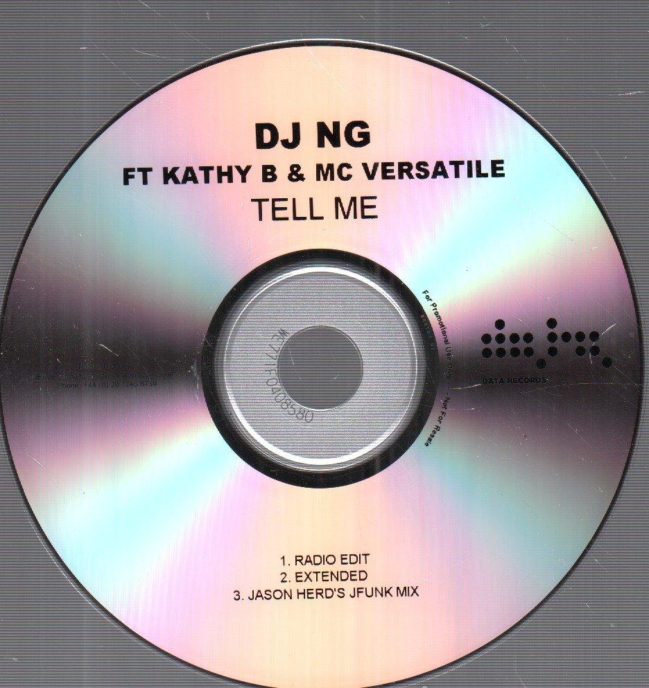 DJ NG FEAT. KATHY B AND MC VERSATILE - Tell Me - CD-ROM