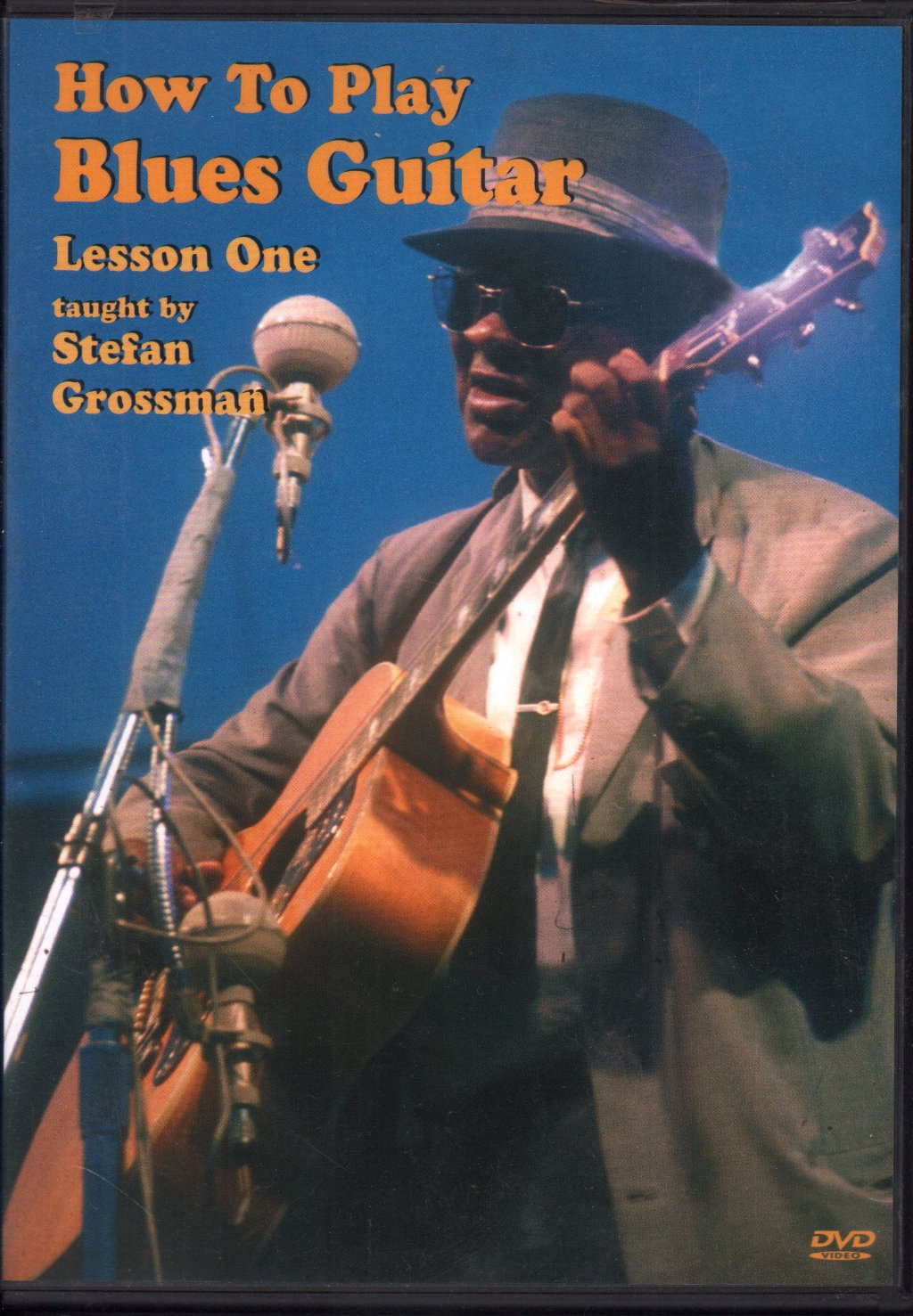 STEFAN GROSSMAN - How To Play Blues Guitar Lesson One - DVD