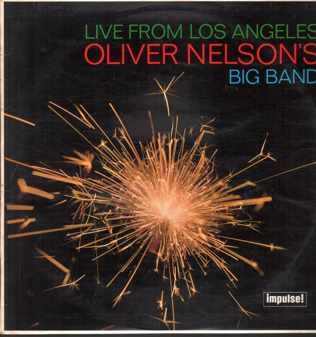 OLIVER NELSON'S BIG BAND - Live From Los Angeles - LP