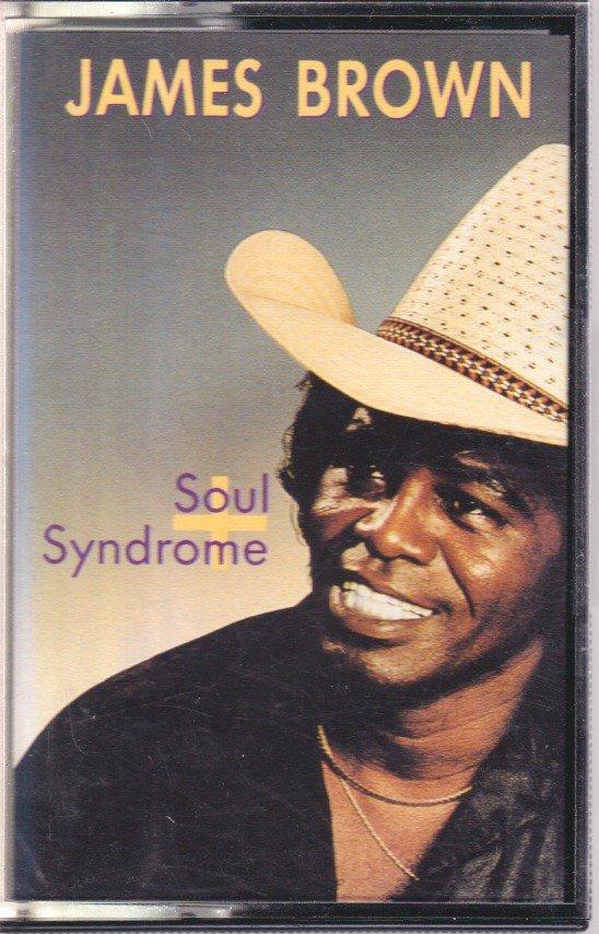 James Brown Soul Syndrome +