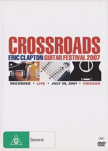 ERIC CLAPTON - Crossroads Guitar Festival 2007 - DVD x 2