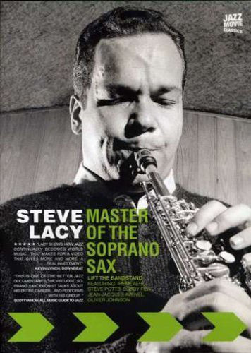 STEVE LACY - Master of the Soprano Sax - Lift the Bandstand - DVD