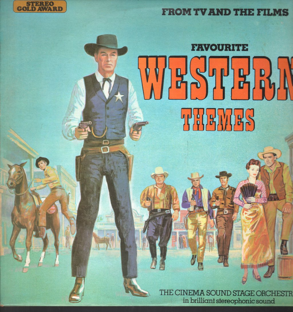 CINEMA SOUND STAGE ORCHESTRA - Favouritetv and Film Western Themes - 33T