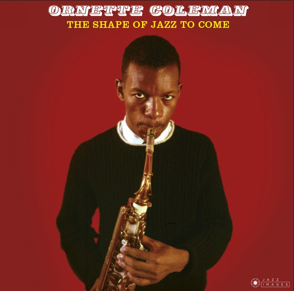 ORNETTE COLEMAN - Shape of Jazz To Come - 33T