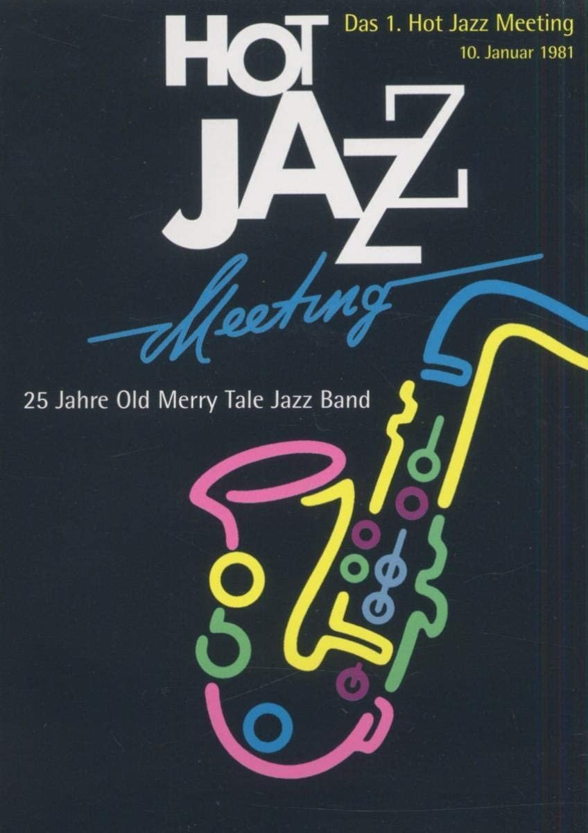25 JAHRE OLD MERRY TALE JAZZ BAND - Hot Jazz Meeting - DVD