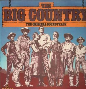 BIG COUNTRY (SOUNDTRACK) - Original Soundtrack - LP