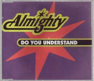 ALMIGHTY - Do You Understand - CD