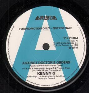 KENNY G - Against Doctors Orders - 7inch (SP)