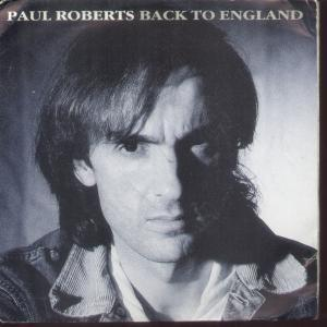 PAUL ROBERTS - Back To England - 7inch (SP)