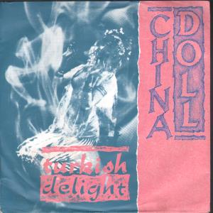 CHINA DOLL - Turkish Delight - 45T (SP 2 titres)