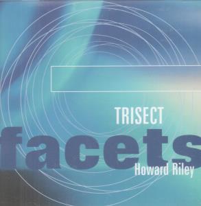 HOWARD RILEY - Trisect - CD