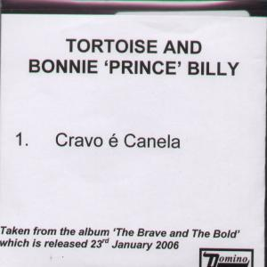 Tortoise and Bonnie Prince Billy Cravo E Canela