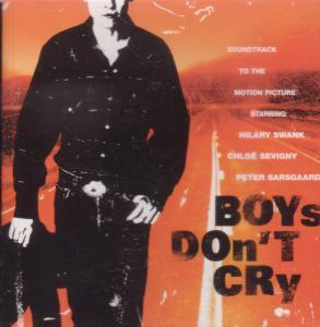 BOYS DON'T CRY SOUNDTRACK - Music From the Motion Picture Soundtrack - CD