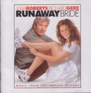 RUNAWAY BRIDE - Music From the Motion Picture - CD