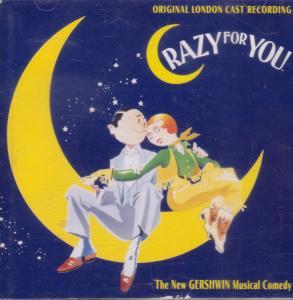 CRAZY FOR YOU (MUSICAL) - Original London Cast Recording - CD