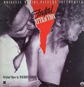 FATAL ATTRACTION SOUNDTRACK - Original Motion Picture Soundtrack - LP