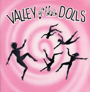 VALLEY OF THE DOLLS - Where Were You - 12 inch 45 rpm