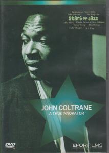JOHN COLTRANE - A True Innovator - DVD