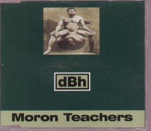 DBH - Moron Teachers - CD
