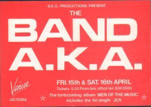 BAND AKA - Venue Fri 15th and Sat 16th April - Poster / Display