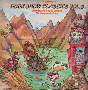Goon Show Classics Vol 5 Treasure of Loch Lomond and Greenslade Story