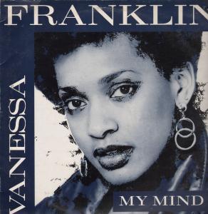 VANESSA FRANKLIN - My Mind - 12 inch 45 rpm
