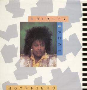 SHIRLEY BROWN - Boyfriend - 12 inch 45 rpm