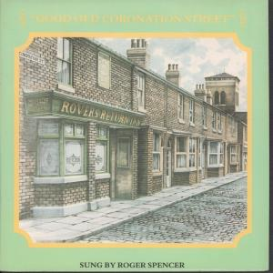 ROGER SPENCER - Good Old Coronation Street - 45T (SP 2 titres)