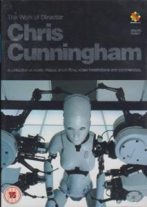 CHRIS CUNNINGHAM - The Work of Director Chris Cunningham - DVD