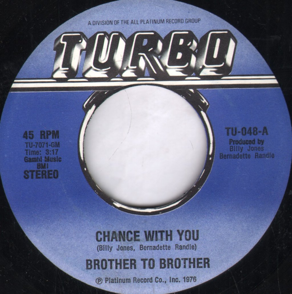 BROTHER TO BROTHER - Chance With You - 7inch (SP)