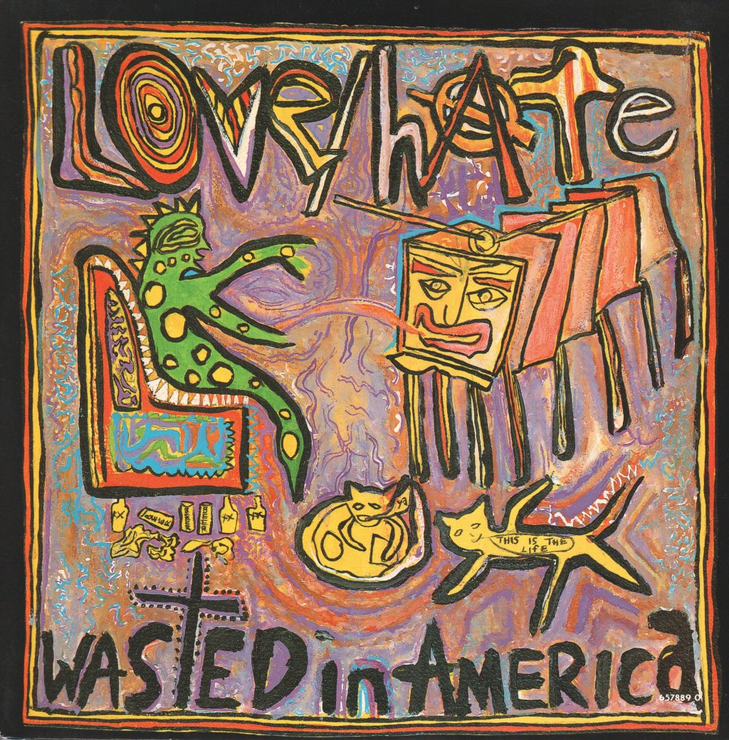 LOVE HATE - Wasted In America - 45T (SP 2 titres)