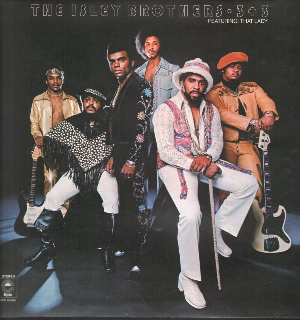 isley brothers 3 + 3 featuring that lady